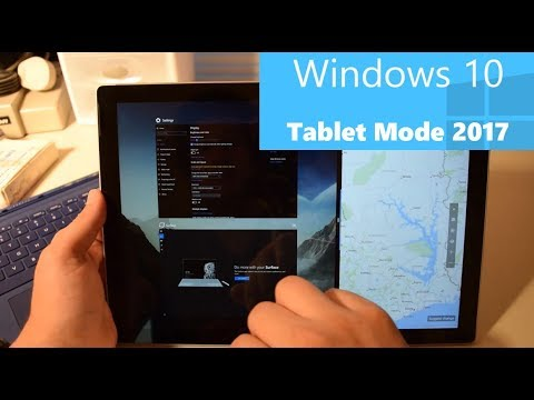 Windows 10 Tablet Mode in 2017 - Finally Perfect!