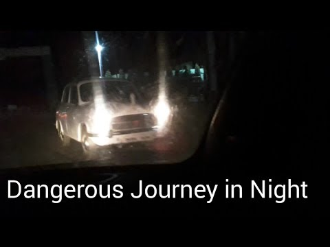 Dangerous Journey / Drive in Night with power mirror