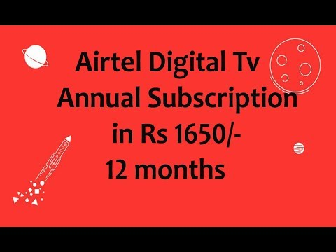 Air tel DTH Annual subscription only in ?