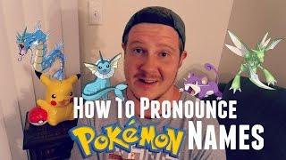 How To Pronounce Pokemon Names Gen 1