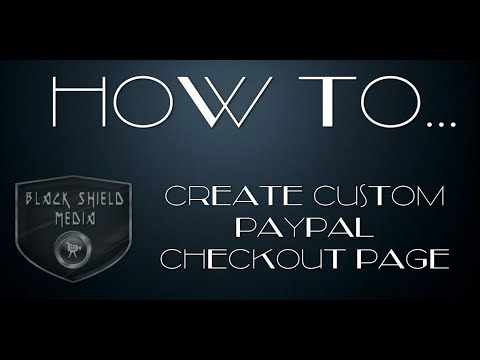 How To Make a Custom Paypal Checkout Page