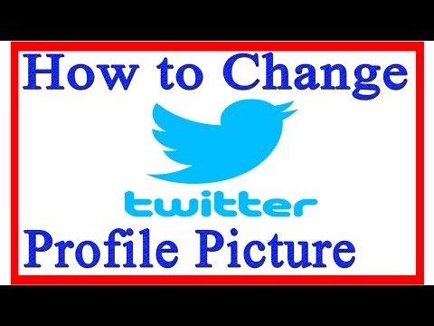 How to Change Profile Picture On Twitter 2015