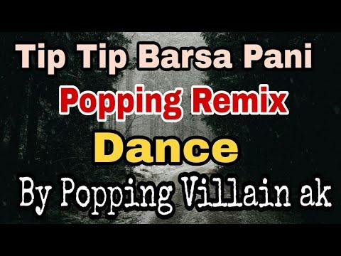 Xxx Mp4 Tip Tip Barsa Pani Popping Dance Video Popping Dace Video Villain Ak 3gp Sex