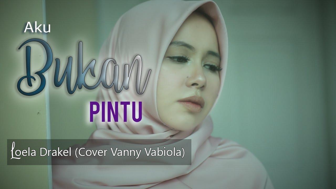 Vanny Vabiola - Aku Bukan Pintu