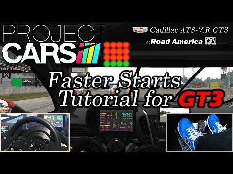 Project CARS Faster Starts Tutorial for GT3