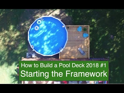 How to Build a Pool Deck in 2018 #1 Starting the Framework