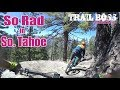 One of the most fun trails I've  EVER ridden!! Mountain Biking South Lake Tahoe