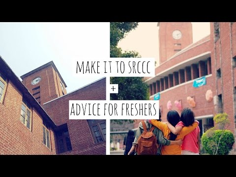 How to Make it to SRCC+ My Advice to Freshers| Sejal Kumar