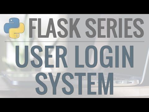 Python Flask Tutorial: Full-Featured Web App Part 6 - User Authentication