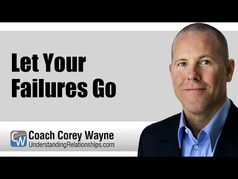 Let Your Failures Go