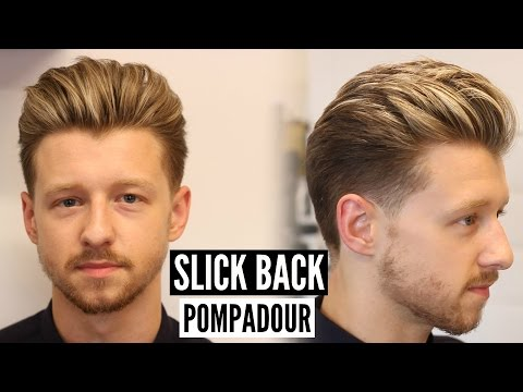 Slick Back Pompadour Hairstyle & Haircut Tutorial - Mens Hair 2018