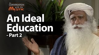 An Ideal Education - Part 2