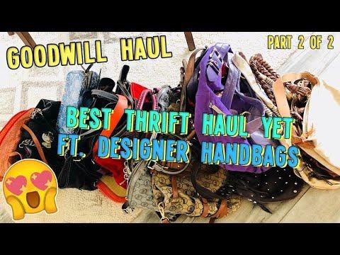 BEST THRIFT HAUL YET FT. TONS OF DESIGNER HANDBAGS   PART 2 OF 2   GOODWILL HAUL EP. 294