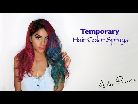 Temporary Hair Color Sprays - Hair Tutorial | ARIBA PERVAIZ