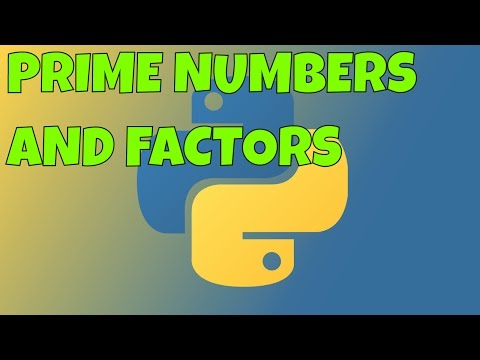 Finding Factors and Prime Numbers in Python