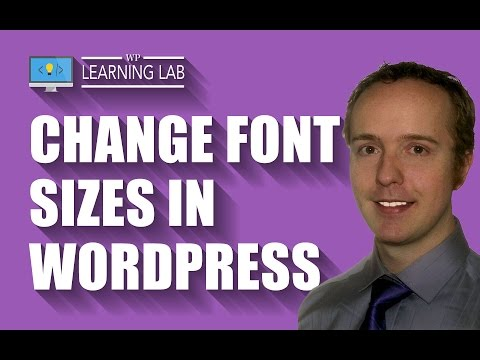 Change WordPress Font-Size Using Theme Options or CSS | WP Learning Lab