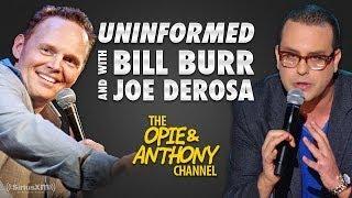 Uninformed with Bill Burr & Joe DeRosa #10 (02/16/08)