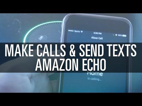 Make Calls & Send Texts - Amazon Echo