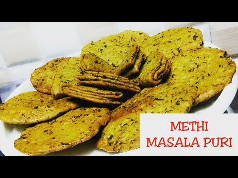 METHI MASALA PURI | CRISPY METHI PURI | TEA-TIME SNACK RECIPE | IN HINDI