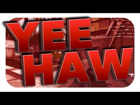 CSGO: The YeeHaw Clan [Zero To Hero - CSGO Matchmaking]