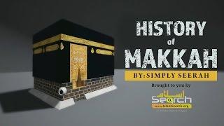 History of Makkah - IslamSearch.org