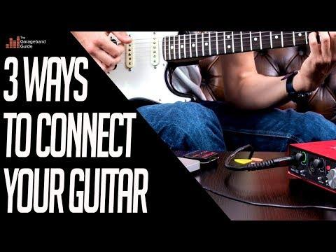 3 Ways to Connect Your Guitar To GarageBand (Mac)