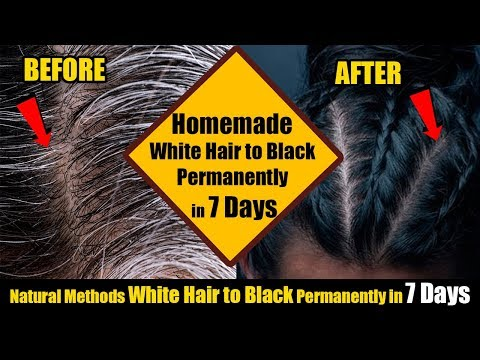 2018 Homemade White Hair to Black Permanently in 7 Days | White Hair  Remedies | Satthwa Hair Oil