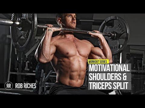 Motivational Shoulders & Triceps Split   Rob Riches