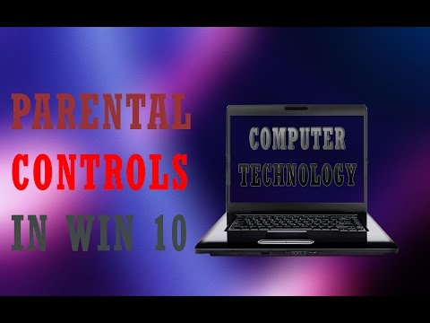 Parental Controls in Win 10