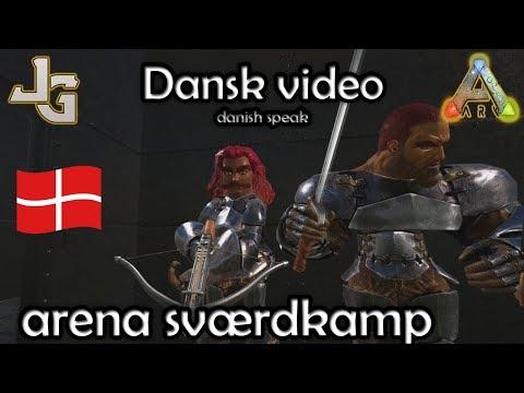 ARK - Sværdkamp i Arena - Dansk ARK - PVP - Danish ARK
