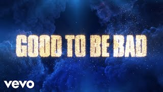 """Good to Be Bad (From """"Descendants 3""""/Official Lyric Video)"""