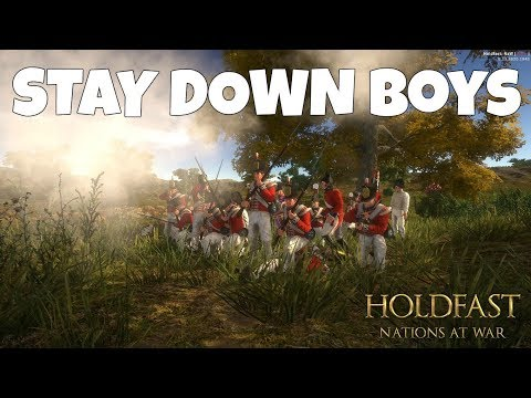STAY DOWN BOYS! - Holdfast: Nations at War