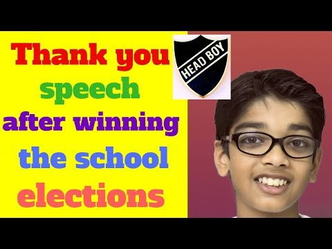 head boy speech after being elected in school student council election acceptance speech thank you