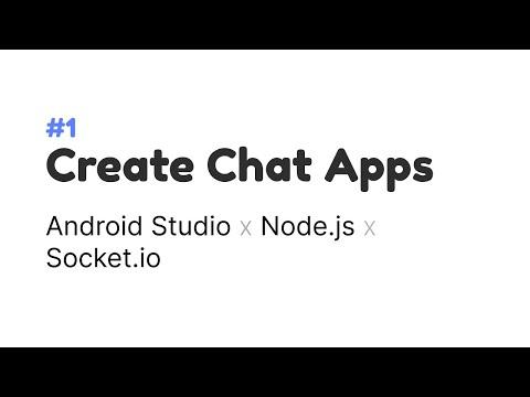 1.Tutorial Aplikasi Chat Real Time Sederhana Dengan Android Studio,NodeJS & Socket IO