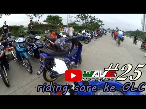 wave motovlog | #25 | riding sore ke GLC