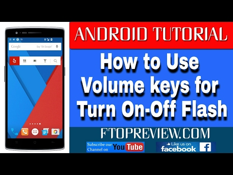 How to Use Volume Keys to Control Flashlight On Android Mobiles | Flash Light | Keys | Life Tips