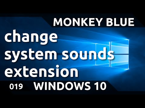 Windows 10: how to change system sounds - extension