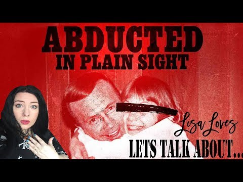 Lets Talk About - Abducted in Plain Sight (Netflix True Crime)