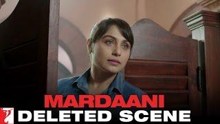 Deleted Scene:2 | Mardaani | Sinha Reprimands Shivani | Rani Mukerji
