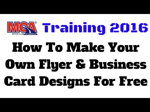 MCA Training 2016 | How To Make Your Own Flyer & Business Card Designs For Free