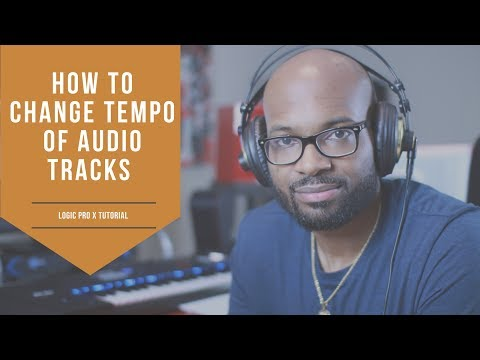 How To Change Tempo of Audio in Logic Pro X Tutorial