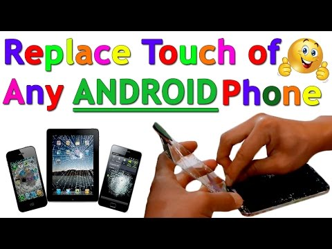 How to Replace/Change  Android Touch Screen at Home in Minutes