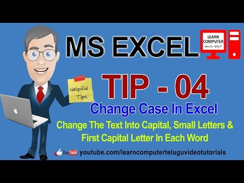 MS EXCEL TIP 04 change case in excel 2007 in telugu [ LEARN COMPUTER TELUGU CHANNEL]