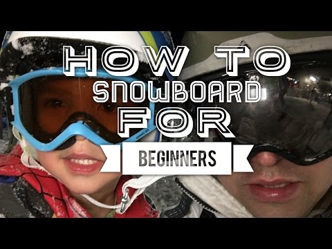 How To Snowboard for Beginners - Easy and Fun!