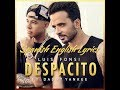 Luis Fonsi - Despacito ft. Daddy Yankee (Spanish - English Lyrics)