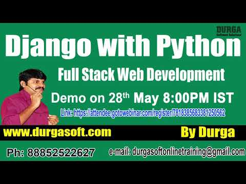 Django with python OnlineTraining Demo On 28th May 8:00 PM IST by Durga Sir