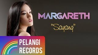 Pop - Margareth - Sayang (Official Lyric Video)