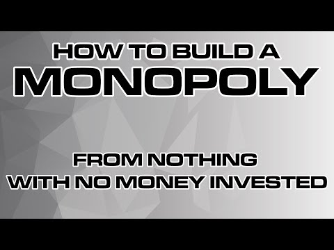 How To Build A MONOPOLY From Nothing With No Money Invested!
