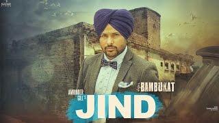 Jind | Amrinder Gill | Bambukat | Ammy Virk | Binnu Dhillon | Releasing On 29th July 2016