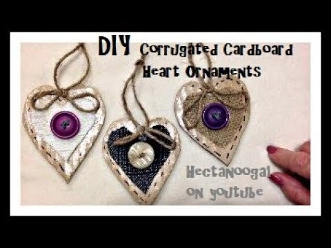DIY- Rustic Heart Ornaments, recycled corrugated cardboard, Christmas Ornament, paper crafts
